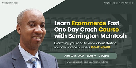 Learn Ecommerce Fast One Day Crash Course with Barrington McIntosh tickets