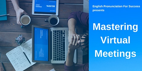 Mastering Virtual Meetings Webinar with Catherine Steele tickets