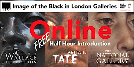 FREE Image of the Black in London Galleries Online Introduction Mon11am tickets