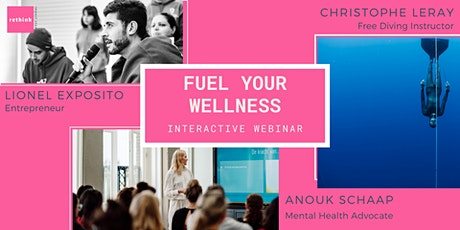 Cope with home confinement - Interactive webinar to fuel your wellness tickets