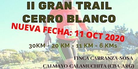 II GRAN TRAIL CERRO BLANCO (NUEVA FECHA) entradas