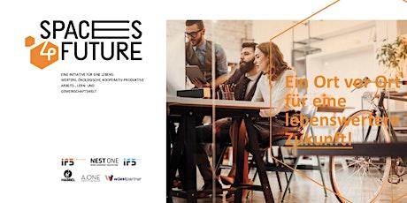 WEBINAR: spaces4future - Ein Ort vor Ort  für eine lebenswertere  Zukunft Tickets