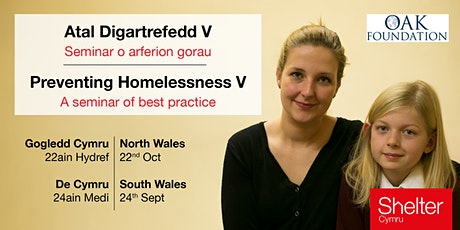 Preventing Homelessness V: A seminar of best practice (North Wales) supported by the Oak Foundation tickets