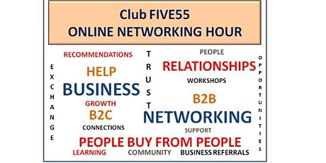 Club FIVE55 ONLINE NETWORKING - WEDNESDAY MORNING @ 10.00 AM billets