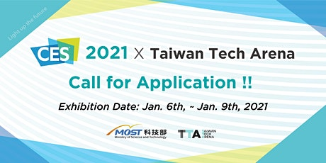 CES 2021 TTA Taiwan Tech Pavilion – Call for Application! tickets
