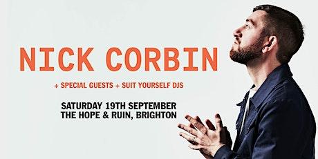 NICK CORBIN - Plus Guests & DJ's - Brighton tickets