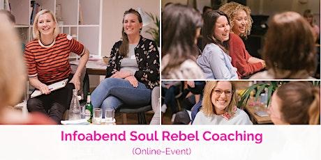 Infoabend Soul Rebel Coaching  tickets