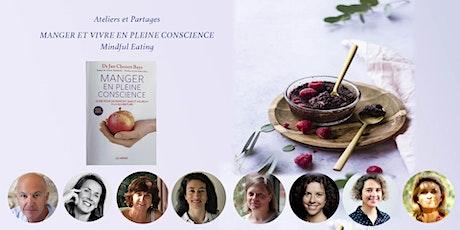 Manger et vivre en pleine conscience - Séance de pratiques et de partages billets