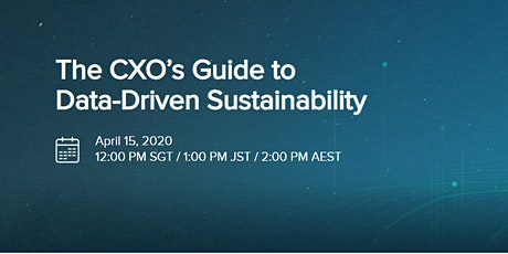 The CXO's Guide to Data-Driven Sustainability Webinar tickets