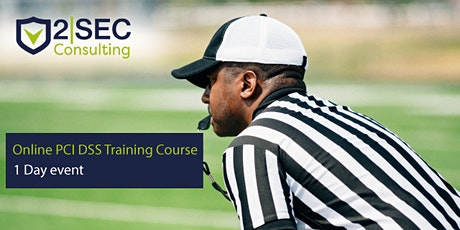 Online PCI DSS Training Course - 1 Day Event tickets