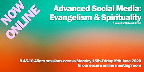 Advanced Social Media: Evangelism, Mission & Spirituality tickets