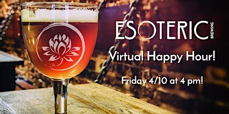 Esoteric Brewing: Virtual Happy Hour tickets