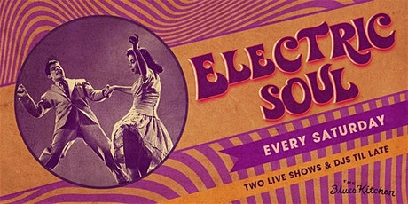 Electric Soul: Live music and DJs til late tickets