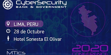 Cybersecurity Bank & Government  Lima, Perú tickets
