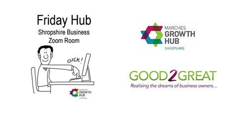 Friday Hub - Shropshire Business, Zoom Room tickets