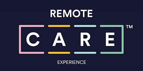 The Remote C.A.R.E. Experience: Full Showcase Event tickets