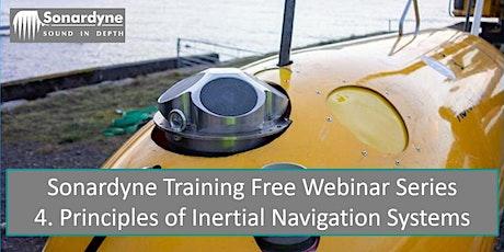 Sonardyne Training Webinar Series 4. Principles of Inertial Navigation tickets