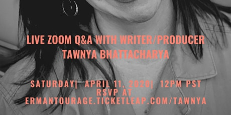 Live Webinar and Q&A with Writer/Producer Tawnya Bhattacharya tickets