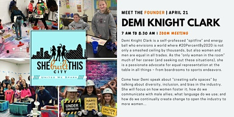 Meet the Founder: Demi Knight Clark tickets