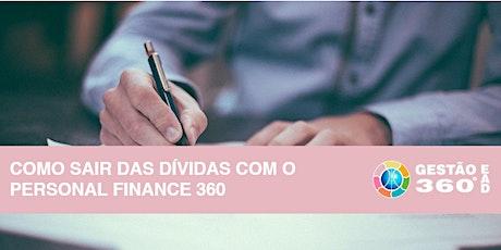 Como Sair das Dívidas com o Personal Finance 360º ingressos