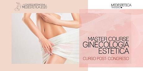 Master Course de Ginecología Estética entradas