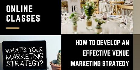 Online Course, Develop an Effective Venue Marketing Strategy, Live Online Classes tickets
