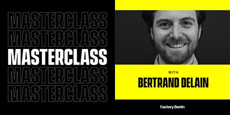 Right on the Money: Masterclass with Bertrand Delain (Conscious Growth) tickets