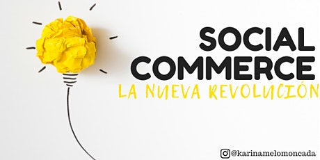 "EVENTO ONLINE ""SOCIAL COMMERCE"" entradas"