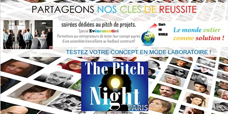 "Pitch Night Paris spécial ""Evenementiel"" tickets"