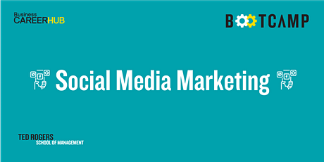 [VIRTUAL]  Social Media Marketing Bootcamp tickets