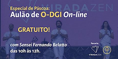 Aulão de Páscoa - O-DGI On Line com Sensei Fernando Belatto. bilhetes