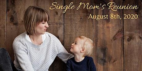 Single Mom's Reunion 2020 tickets