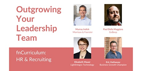 fnCurriculum: HR & Recruiting - Outgrowing Your Leadership Team tickets