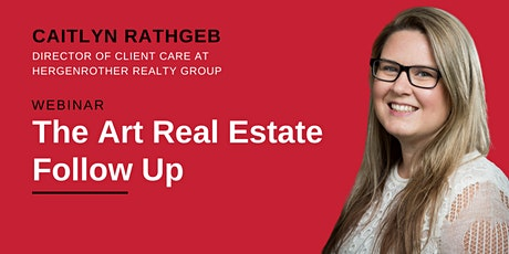 FREE WEBINAR: The Art of Real Estate Follow-Up tickets