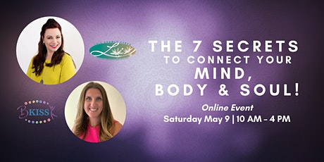 Elevate Your Life - 7 Secrets to Connect Mind Body and Soul tickets