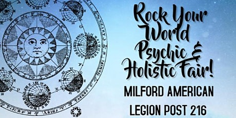 Rock Your World Milford Psychic & Holistic Fair tickets