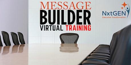 Message Builder Webinar tickets