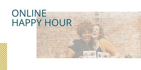 Virtual Happy Hour / Networking Social (ONLINE) tickets