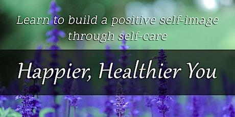 Building a positive self-image through self-care (women's retreat) tickets