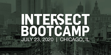 INTERSECT Bootcamp, Chicago, IL tickets