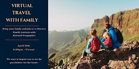 Virtual Travel Series: Family Journeys tickets