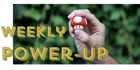 Weekly Power-Up tickets