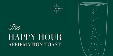 The Happy Hour: Affirmation Toast tickets