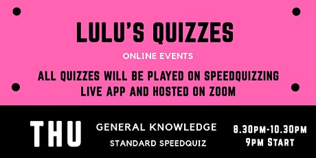 Lulu's Online Quizzes - General Knowledge Speedquiz billets