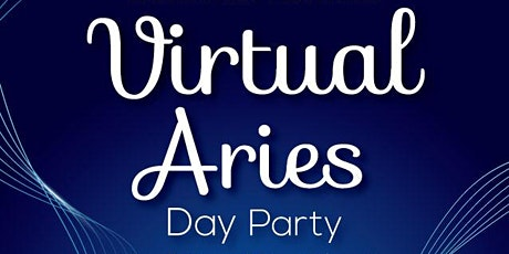 Virtual: Aries Day Party tickets