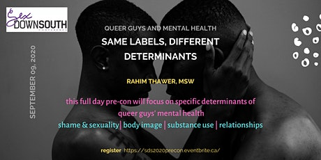 Same Labels, Different Determinants: Queer Men's Mental Health tickets