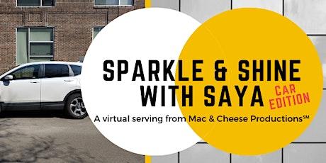 Sparkle & Shine With Saya: Car Edition [Virtual] tickets