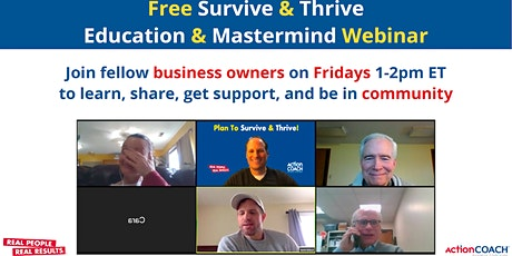 Survive and Thrive Education & Mastermind Webinar tickets