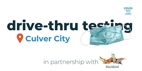 Culver City COVID-19 Drive-thru Testing | myCovidMD® tickets