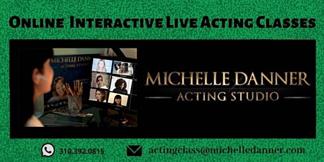 ONLINE ACTING CLASS at The Michelle Danner Acting Studio tickets